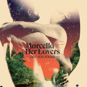 Marcella & Her Lovers