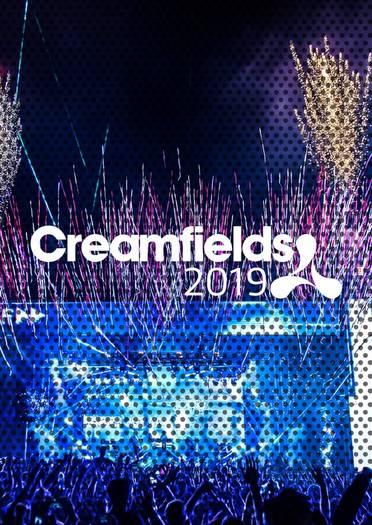 Creamfields 2019 - Festicket