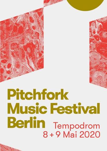 Pitchfork Music Festival 2020 Lineup.Pitchfork Music Festival Berlin 2020 Festicket