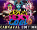 Crazy Sexy Cool: Carnaval Edition 2017