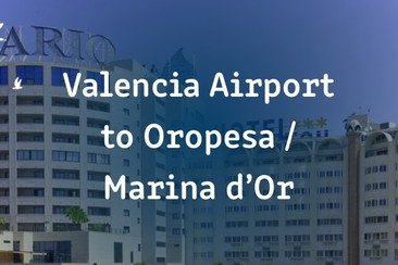I'Way One-Way Transfer - Valencia airport to Oropesa / Marina d'Or (Benicassim)
