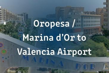 Einfacher I'Way Transfer - Oropesa / Marina d'Or (Benicassim) zum Flughafen Valencia