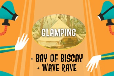 Glamping oficial en Bay of Biscay + Wave Rave