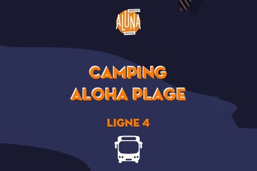 Camping Aloha Plage Shuttle Transfer | Ligne 4 - RETURN