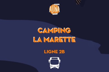 Camping La Marette Shuttle Transfer | Ligne 2B - RETURN