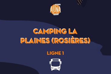 Camping La Plaine (Rosières) Shuttle Transfer | Ligne 1 - RETURN