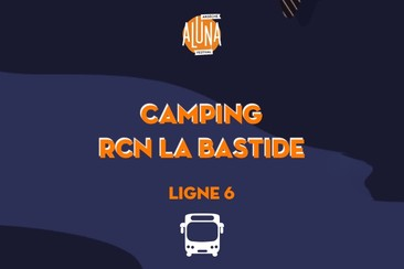 Camping RCN La Bastide Shuttle Transfer | Ligne 6 - RETURN