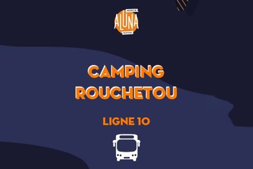 Camping Lou Rouchetou Shuttle Transfer | Ligne 10 - RETURN