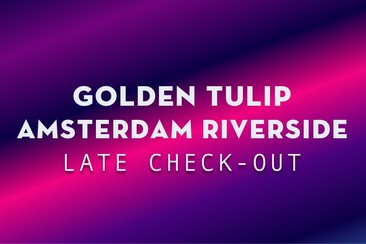 Late check-out bij Golden Tulip Amsterdam Riverside
