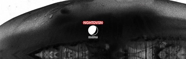 NGHTDVSN x Next Monday's Hangover - Ticket