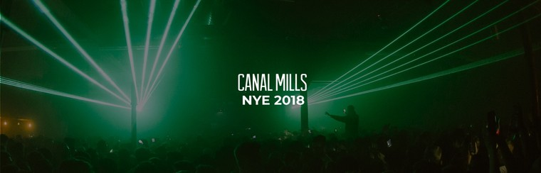 Canal Mills Presents NYE 2018 - General Admission Ticket