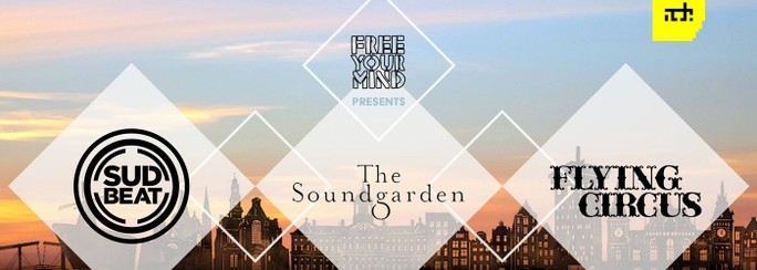 The Soundgarden x Sudbeat x Flying Circus - Ticket