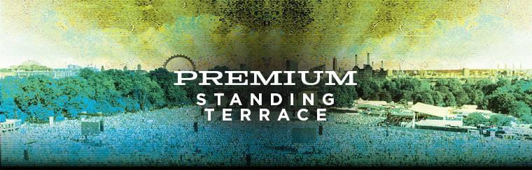 Premium Standing Terrace Ticket
