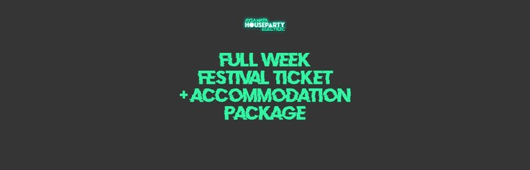 Full Week Ticket + Accommodation Package