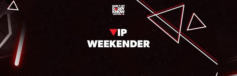 VIP Weekender Ticket