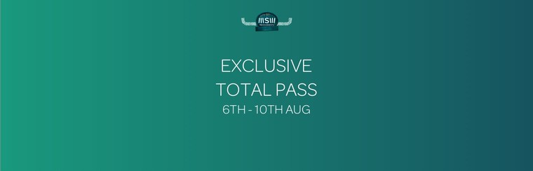 Exclusive Total Pass (6th - 10th August)