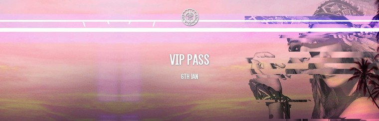 Daily VIP Pass - 6th January