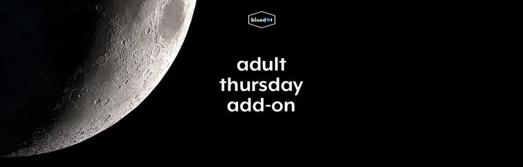 Adult Thursday Add-On Ticket
