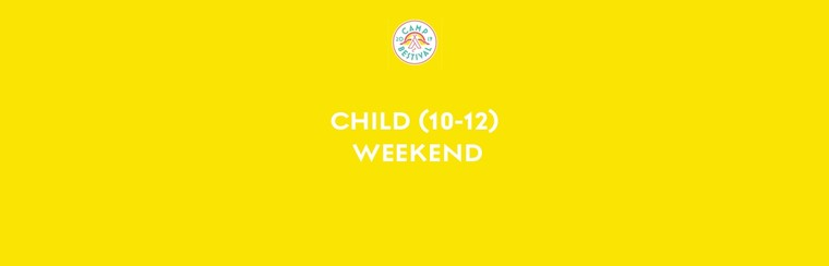 Child Age 10-12 Weekend Ticket
