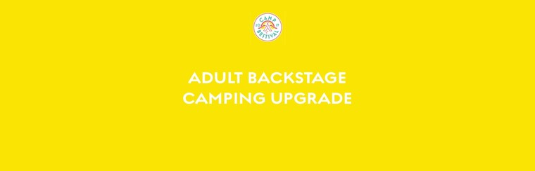 Adult Backstage Camping Upgrade