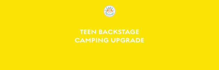 Teen Age 13-17 Backstage Camping Upgrade