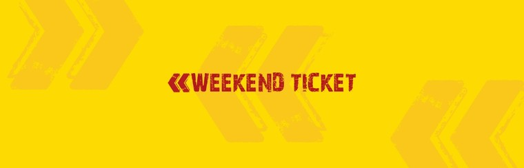 Weekend Ticket