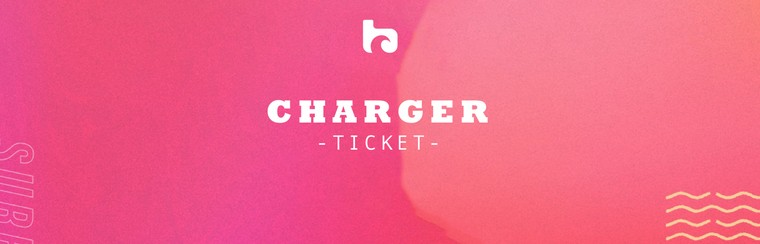 Charger Ticket