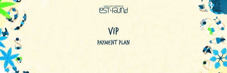 VIP Ticket | Payment Plan