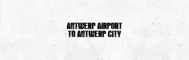 I'Way One-Way Transfer - Antwerp airport to Antwerp city