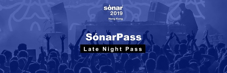 Sónar Pass + Late Night Pass