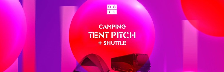 DGTL Camping Pack - Tent Pitch + Shuttle