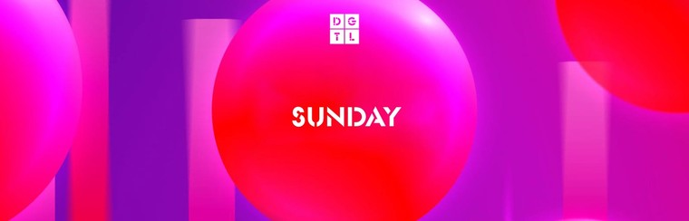 DGTL Sunday Ticket