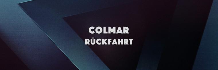 Colmar Return Trip