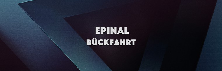 Epinal Return Trip