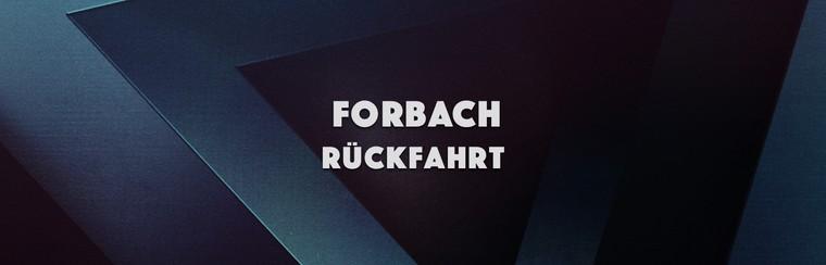 Forbach Return Trip