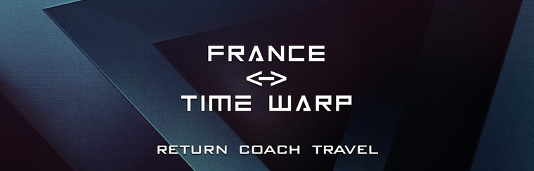 A/R Autocar - France <-> Time Warp