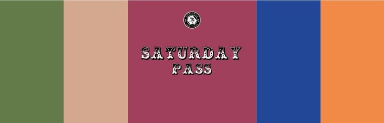 Saturday Pass