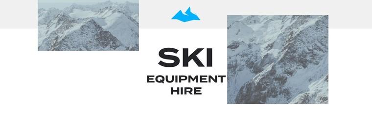 Ski Equipment Hire