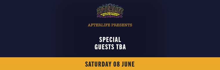 Afterlife Presents: Special Guests at Yes