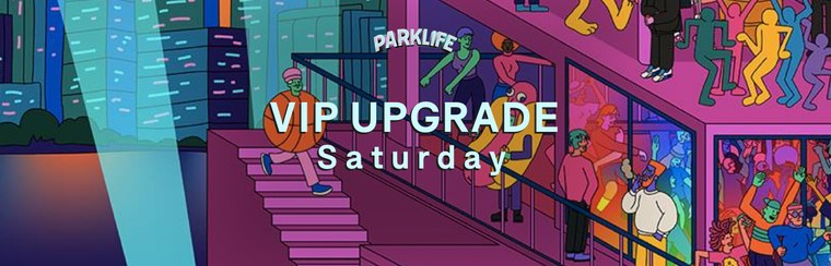 VIP Saturday Upgrade