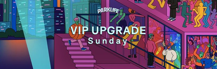 VIP Sunday Upgrade