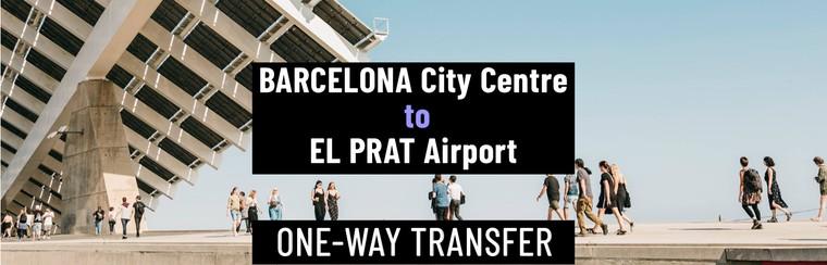 Einfacher I'Way Transfer | Innenstadt von Barcelona zum Flughafen Barcelona El Prat