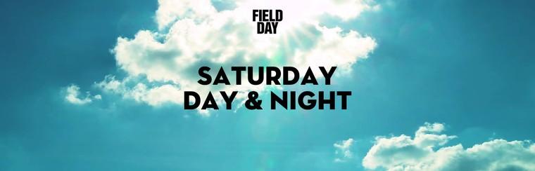 Saturday Day & Night Ticket