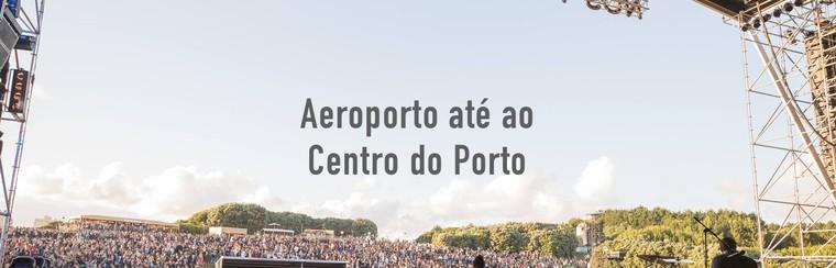 I'Way Transfer solo ida: aeropuerto Oporto - centro de Oporto