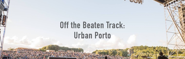 Fuera de ruta: Oporto urbana