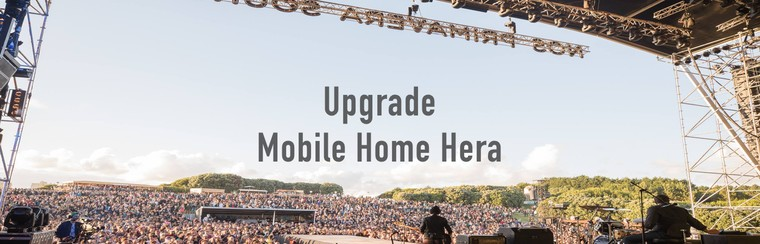 Upgrade Mobile Home Hera