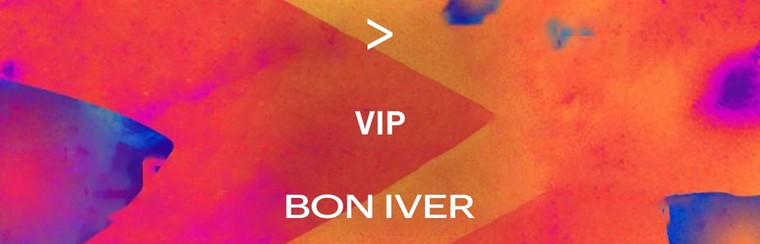 BON IVER | VIP-TICKET