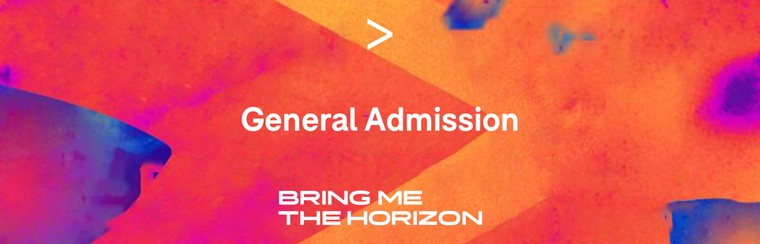BRING ME THE HORIZON | GA TICKET