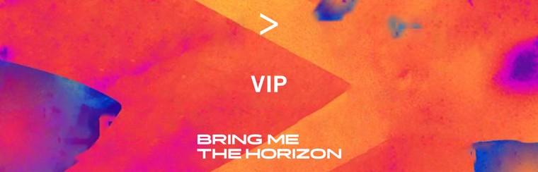 BRING ME THE HORIZON | VIP TICKET