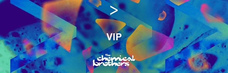 THE CHEMICAL BROTHERS | VIP-TICKET